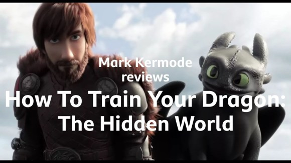 Kremode and Mayo - How to train your dragon: the hidden kingdom reviewed by mark kermode