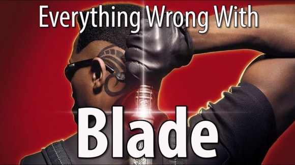 CinemaSins - Everything wrong with blade in 12 minutes or less