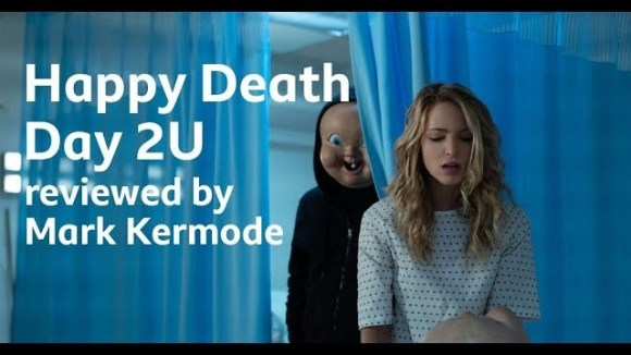 Kremode and Mayo - Happy death day 2u reviewed by mark kermode