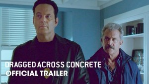 Dragged Across Concrete (2018) video/trailer
