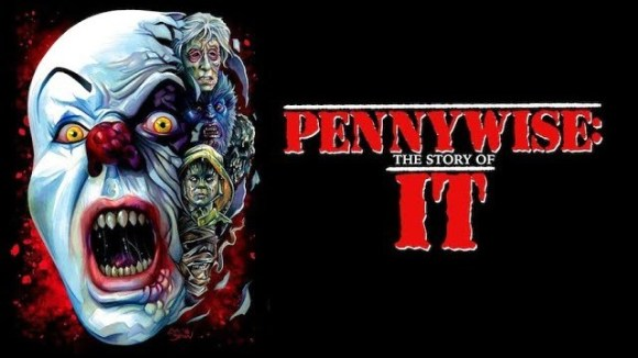 Pennywise: The Story of \'IT\' - trailer