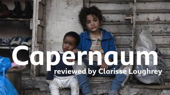 Kremode and Mayo - Capernaum reviewed by clarisse loughrey