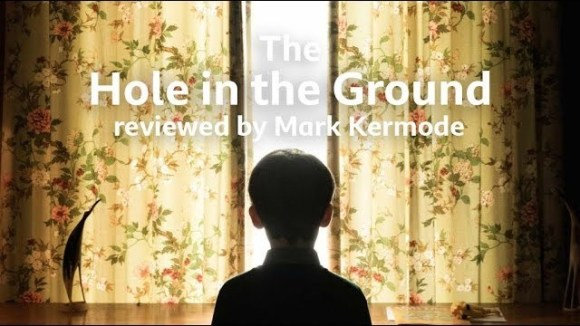 Kremode and Mayo - The hole in the ground reviewed by mark kermode