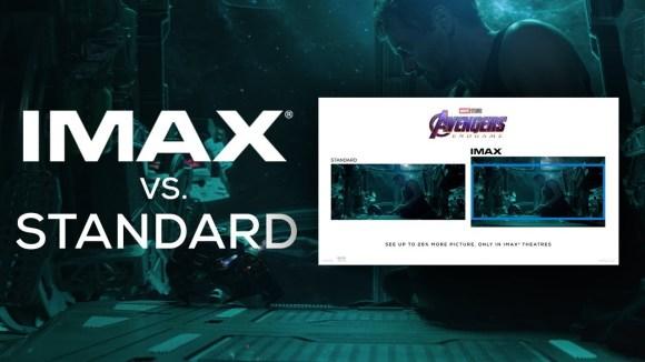 Avengers: Endgame - IMAX Screen vs Standard