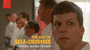 The Art of Self-Defense (2019) video/trailer