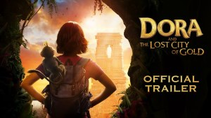 Dora and the Lost City of Gold (2019) video/trailer