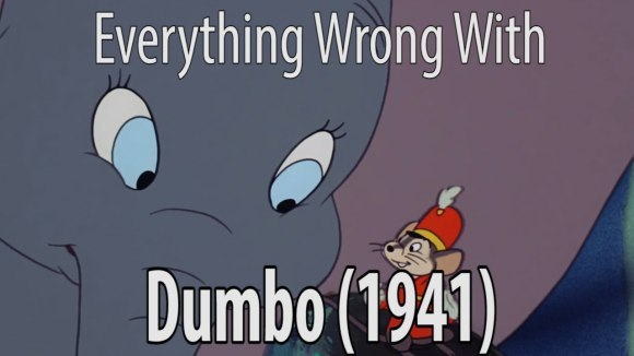 CinemaSins - Everything wrong with dumbo 1941