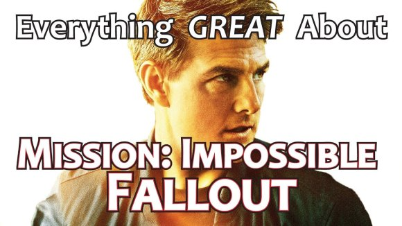 CinemaWins - Everything great about mission: impossible - fallout!