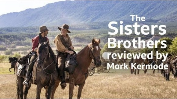 Kremode and Mayo - The sisters brothers reviewed by mark kermode