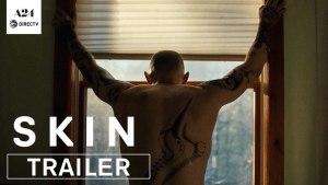 Skin (2018) video/trailer
