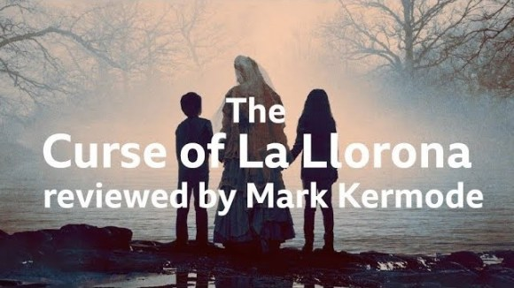 Kremode and Mayo - The curse of la llorona reviewed by mark kermode