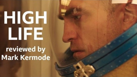 Kremode and Mayo - High life reviewed by mark kermode