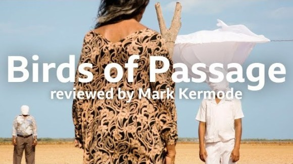 Kremode and Mayo - Birds of passage reviewed by mark kermode