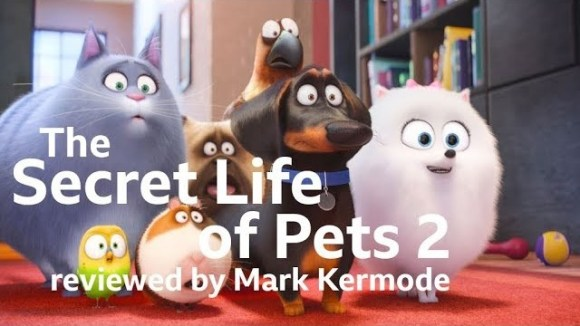 Kremode and Mayo - The secret life of pets 2 reviewed by mark kermode