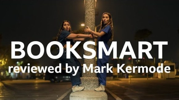 Kremode and Mayo - Booksmart reviewed by mark kermode