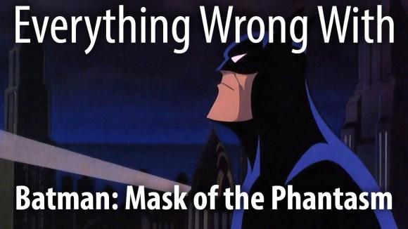 CinemaSins - Everything wrong with batman: mask of the phantasm