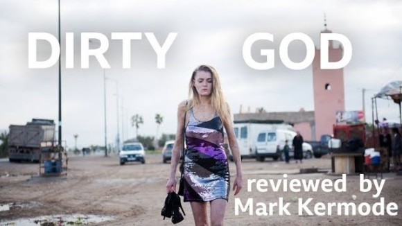 Kremode and Mayo - Dirty god reviewed by mark kermode