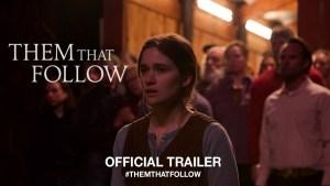 Them That Follow (2019) video/trailer
