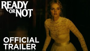 Ready or Not (2019) video/trailer