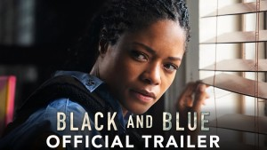 Black and Blue (2019) video/trailer