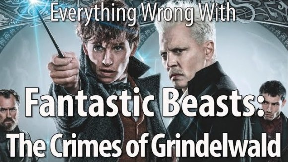 CinemaSins - Everything wrong with fantastic beasts: the crimes of grindelwald
