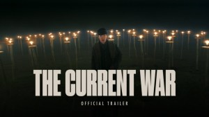 The Current War (2017) video/trailer