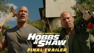 Fast & Furious Presents: Hobbs & Shaw (2019) video/trailer