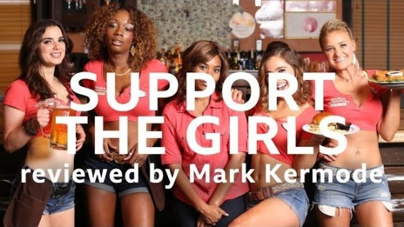 Kremode and Mayo - Support the girls reviewed by mark kermode