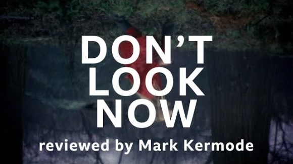 Kremode and Mayo - Don't look now reviewed by mark kermode