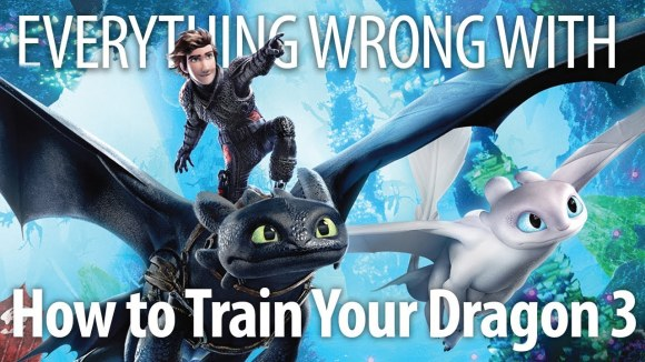CinemaSins - Everything wrong with how to train your dragon: the hidden world