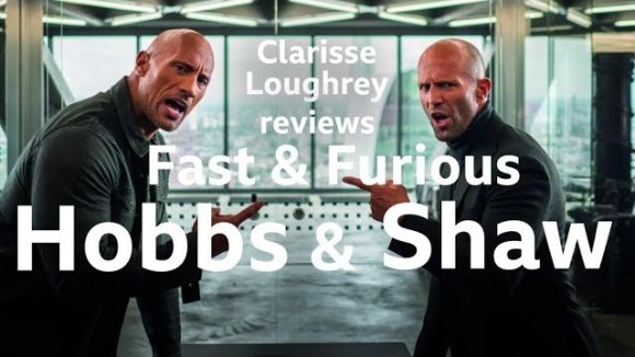 Kremode and Mayo - Fast & furious: hobbs & shaw reviewed by clarisse loughrey