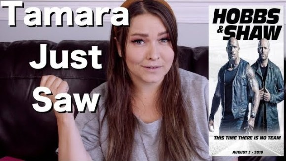 Channel Awesome - Fast & furious presents: hobbs & shaw - tamara just saw