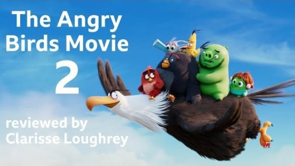 Kremode and Mayo - The angry birds movie 2 reviewed by clarisse loughrey