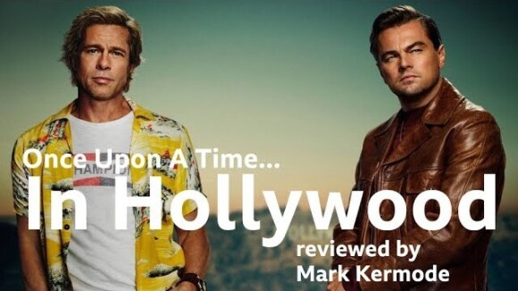 Kremode and Mayo - Once upon a time... in hollywood reviewed by mark kermode
