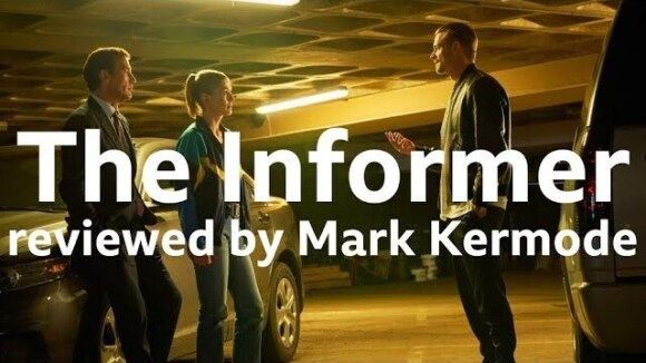 Kremode and Mayo - The informer reviewed by mark kermode