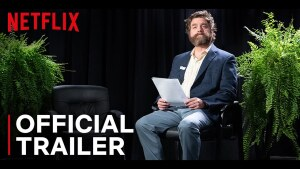 Between Two Ferns: The Movie (2019) video/trailer