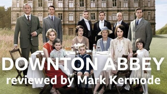 Kremode and Mayo - Downton abbey reviewed by mark kermode