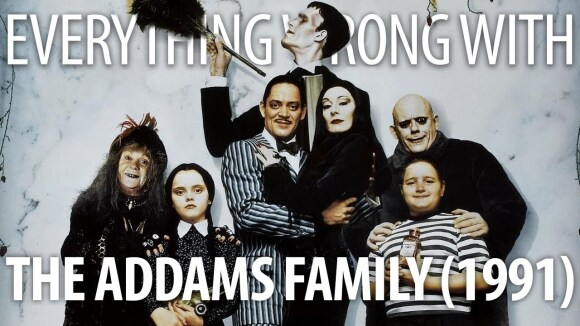 CinemaSins - Everything wrong with the addams family 1991