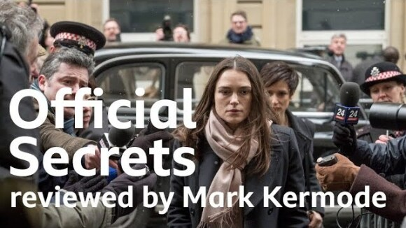 Kremode and Mayo - Official secrets reviewed by mark kermode