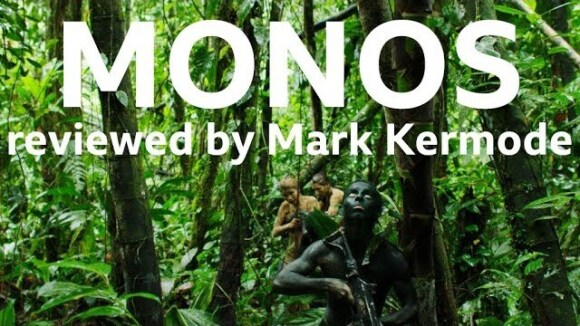 Kremode and Mayo - Monos reviewed by mark kermode