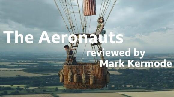 Kremode and Mayo - The aeronauts reviewed by mark kermode