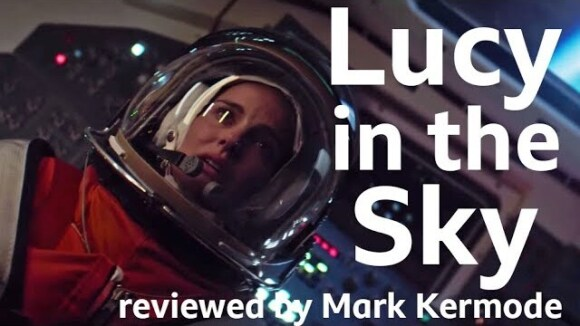 Kremode and Mayo - Lucy in the sky reviewed by mark kermode