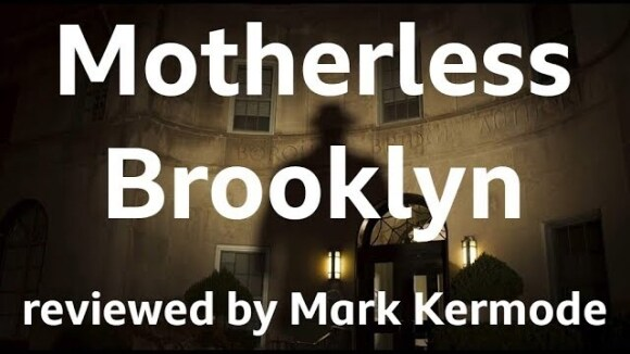 Kremode and Mayo - Motherless brooklyn reviewed by mark kermode