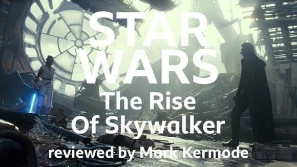 Kremode and Mayo - Star wars: the rise of skywalker reviewed by mark kermode