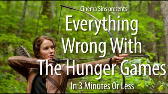 CinemaSins - Everything wrong with the hunger games in 3 minutes or less