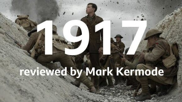 Kremode and Mayo - 1917 reviewed by mark kermode