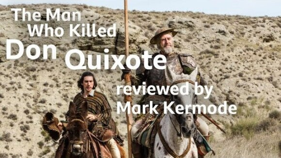 Kremode and Mayo - The man who killed don quixote reviewed by mark kermode