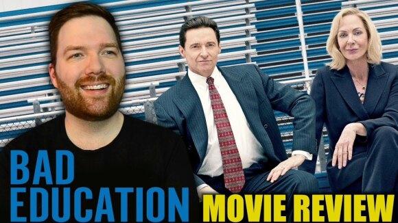 Chris Stuckmann - Bad education - movie review
