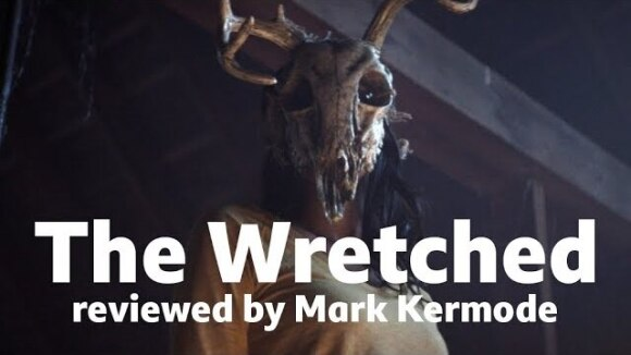 Kremode and Mayo - The wretched reviewed by mark kermode
