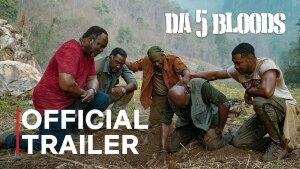 Da 5 Bloods (2020) video/trailer